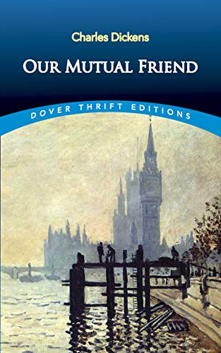 9780486812458: Our Mutual Friend (Dover Thrift Editions)
