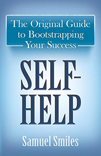 9780486813035: Self-Help: The Original Guide to Bootstrapping Your Success