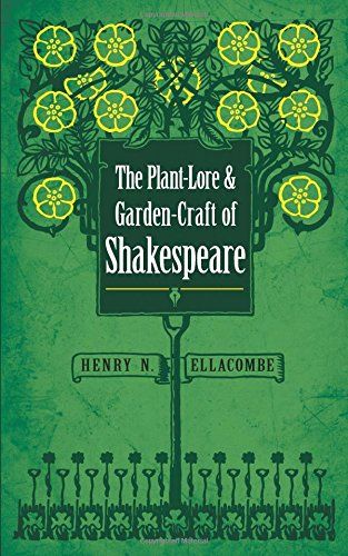 9780486813288: The Plant-Lore and Garden-Craft of Shakespeare