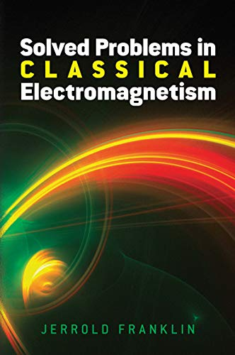 9780486813721: Solved Problems in Classical Electromagnetism