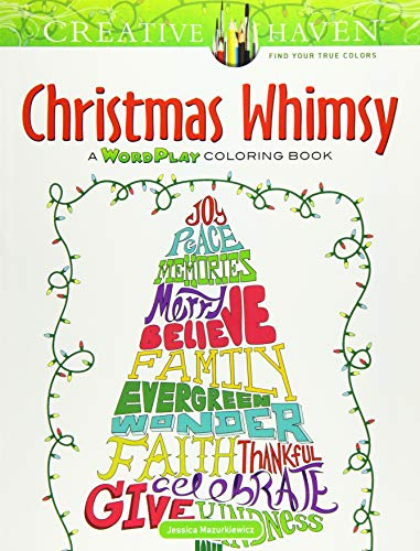 9780486813752: Creative Haven Christmas Whimsy: A WordPlay Coloring Book (Adult Coloring)