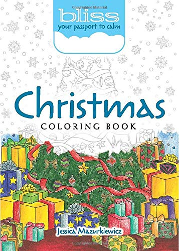 9780486813813: BLISS Christmas Coloring Book: Your Passport to Calm (Adult Coloring)