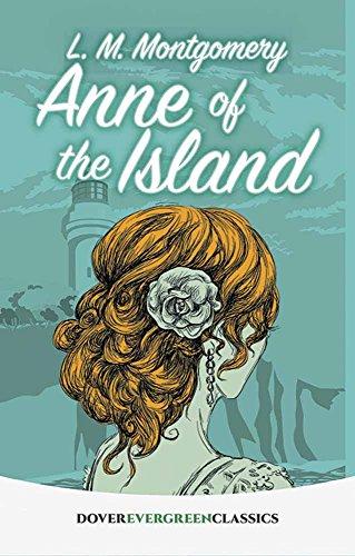 9780486814278: Anne of the Island (Dover Children's Evergreen Classics)