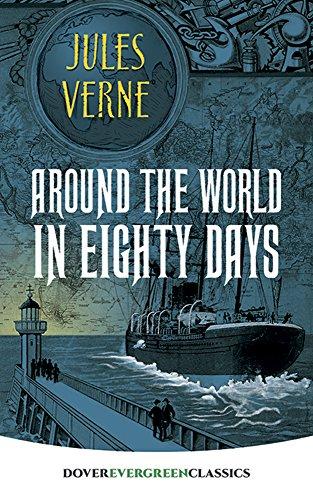 9780486814315: Around the World in Eighty Days (Dover Children's Evergreen Classics)