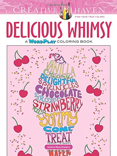 9780486814544: Creative Haven Delicious Whimsy: A WordPlay Coloring Book (Adult Coloring)