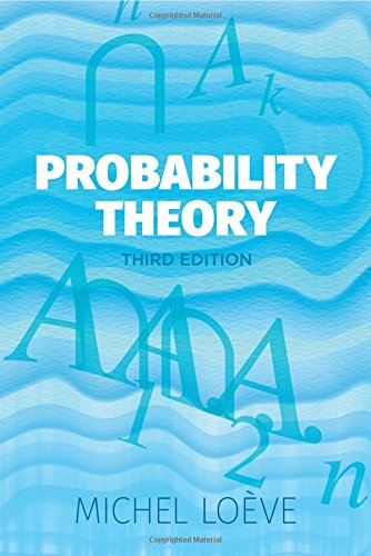 Probability Theory: Third Edition (Dover Books on: Loeve, Michel