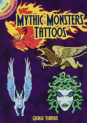 9780486815626: Mythic Monsters Tattoos (Dover Little Activity Books)