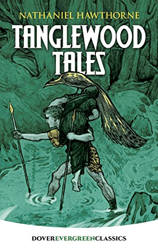 9780486815671: Tanglewood Tales (Dover Children's Evergreen Classics)
