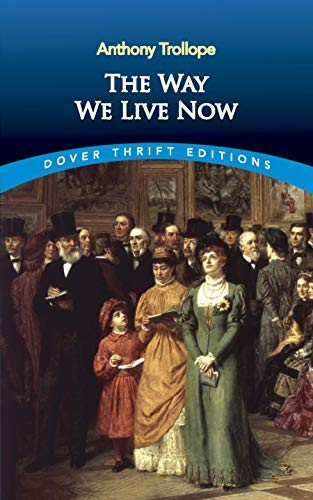9780486815763: Way We Live Now (Thrift Editions)