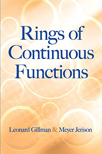 Rings of Continuous Functions (Dover Books on: Gillman, Leonard, Jerison,