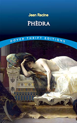 Phèdre (Dover Thrift Editions): Racine, Jean
