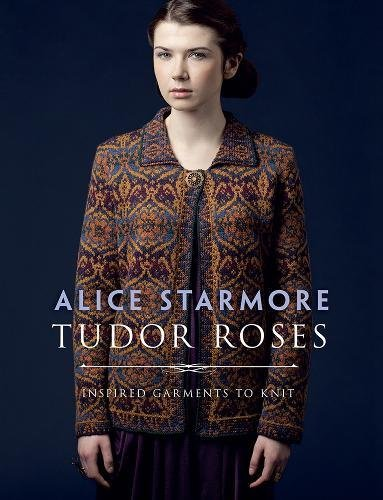 Tudor Roses: Alice Starmore (author)