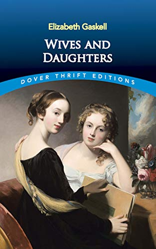 9780486817361: Wives and Daughters (Dover Thrift Editions)