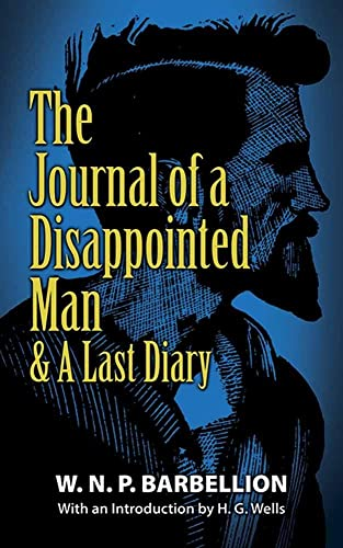 9780486817392: The Journal of a Disappointed Man: & A Last Diary