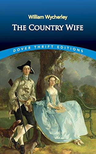 9780486817538: The Country Wife (Dover Thrift Editions)
