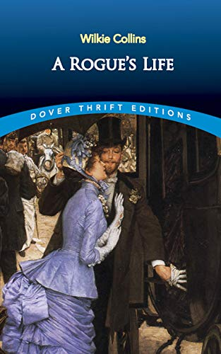 9780486817576: A Rogue's Life (Dover Thrift Editions)