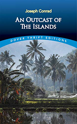 9780486817583: An Outcast of the Islands (Dover Thrift Editions)