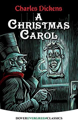 A Christmas Carol (Dover Children's Evergreen Classics): Charles Dickens