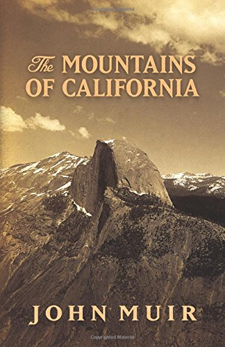 9780486819204: The Mountains of California