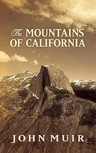 9780486819204: The Mountains of California