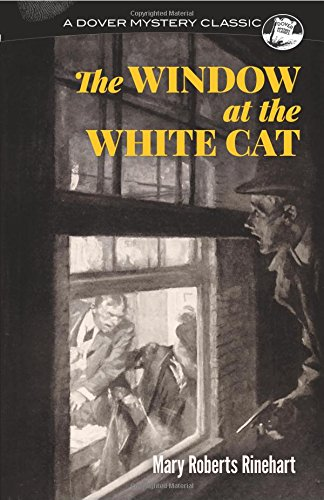 9780486819235: The Window at the White Cat (Dover Mystery Classics)
