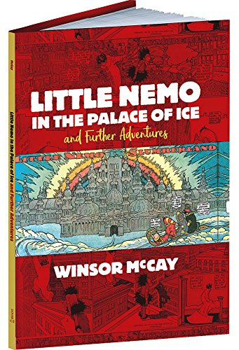 Little Nemo in the Palace of Ice: McCay, Winsor