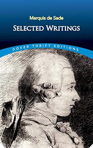 Marquis de Sade: Selected Writings (Paperback): Marquis de Sade