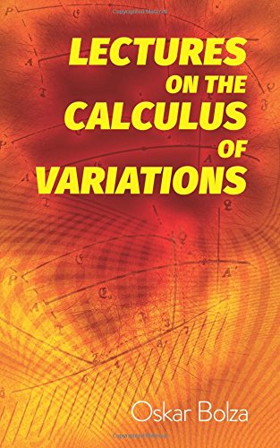9780486822365: Lectures on the Calculus of Variations