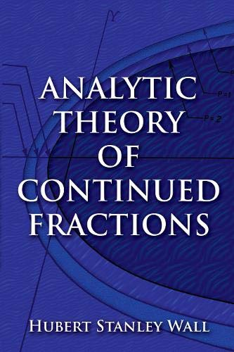 9780486823690: Analytic Theory of Continued Fractions (Mathematics)