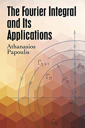 9780486823799: The Fourier Integral and Its Applications (Dover Books on Engineering)