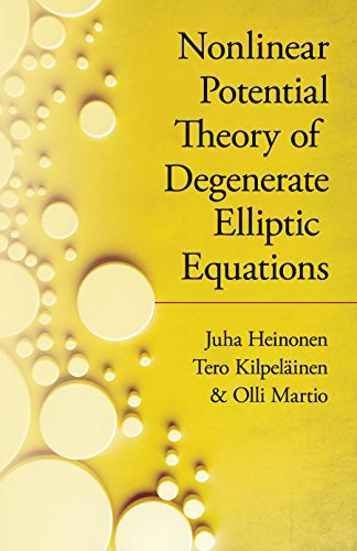 9780486824253: Nonlinear Potential Theory of Degenerate Elliptic Equations