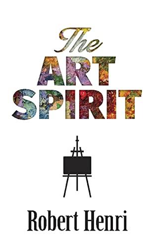 9780486826738: The Art Spirit