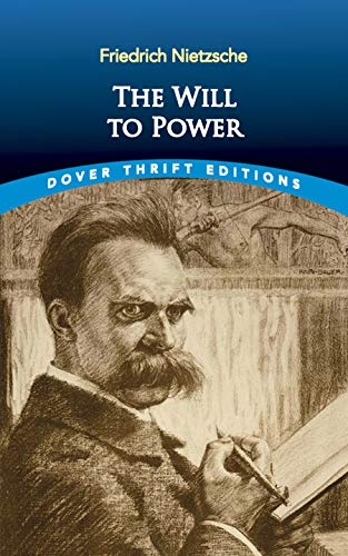 9780486831664: The Will to Power (Dover Thrift Editions)