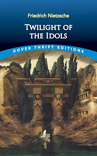 9780486831671: Twilight of the Idols (Dover Thrift Editions)