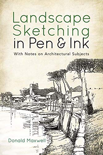 9780486834283: Landscape Sketching in Pen and Ink: With Notes on Architectural Subjects (Dover Art Instruction)