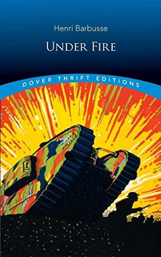 Under Fire (Paperback): Henri Barbusse