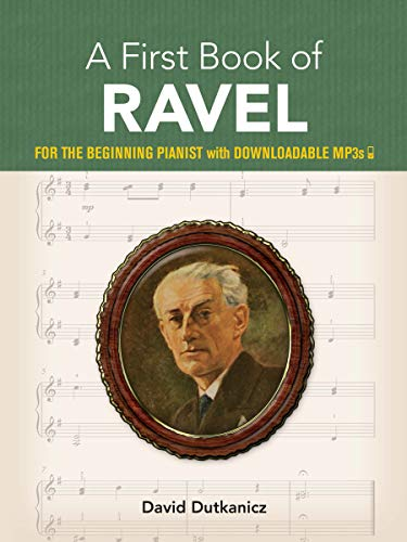9780486839172: A First Book of Ravel: for The Beginning Pianist With Downloadable MP3s
