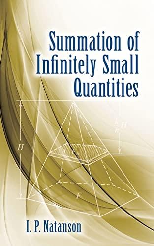 9780486843377: Summation of Infinitely Small Quantities