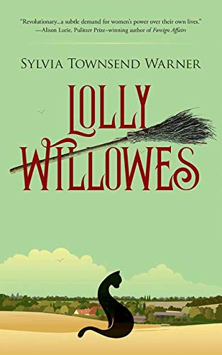 Lolly Willowes: Warner, Sylvia Townsend
