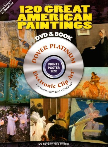9780486990002: 120 Great American Paintings Platinum DVD and Book (Dover Electronic Clip Art)