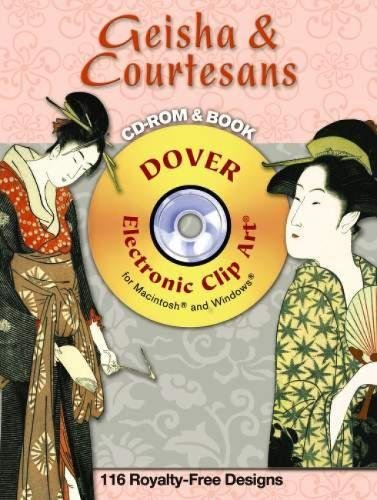 Geisha and Courtesans CD-ROM and Book (Dover Electronic Clip Art): Alan Weller