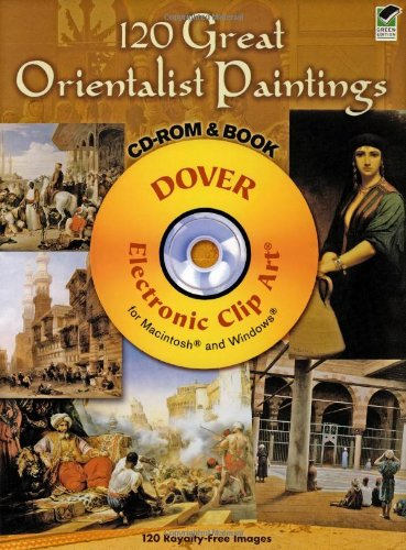 9780486990385: 120 Great Orientalist Paintings