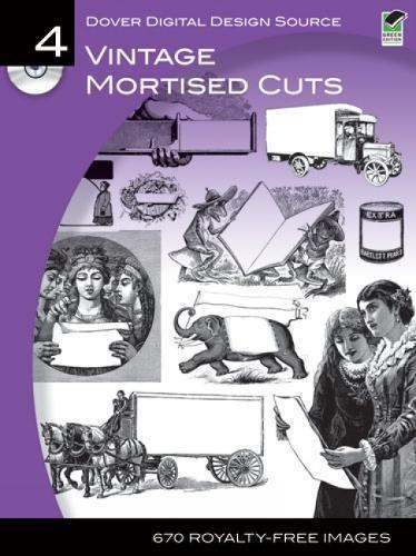 9780486990644: Dover Digital Design Source #4: Vintage Mortised Cuts (Dover Electronic Clip Art)