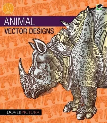 9780486990842: Animal Vector Designs (Dover Pictura Electronic Clip Art)