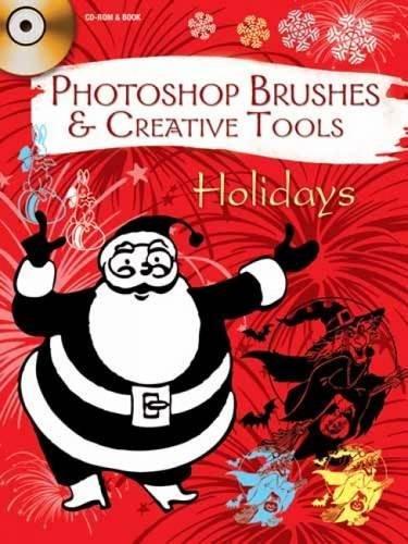 9780486990903: Photoshop Brushes & Creative Tools: Holidays (Electronic Clip Art Photoshop Brushes)