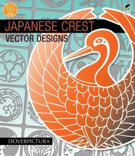 9780486991009: Japanese Crest Vector Designs (Dover Pictura Electronic Clip Art)