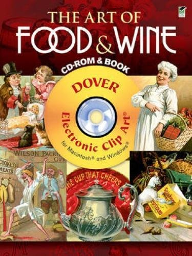 9780486991054: The Art of Food & Wine CD-ROM and Book (Dover Electronic Clip Art)