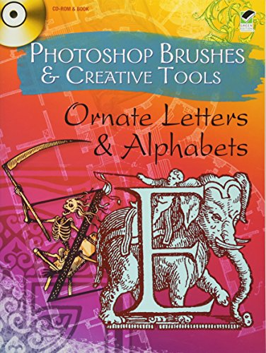 9780486991269: Photoshop Brushes & Creative Tools: Ornate Letters & Alphabets, Green Edition