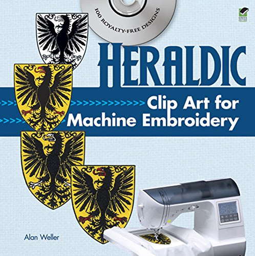 9780486991283: Heraldic Clip Art for Machine Embroidery (Dover Clip Art Embroidery)