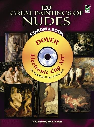 9780486991528: 120 Great Paintings of Nudes CD-ROM and Book (Dover Electronic Clip Art)
